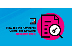 How To Find Keywords Using Free Keyword Research Tools