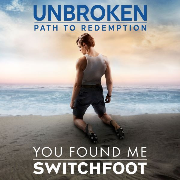 Switchfoot - You Found Me (Unbroken Path To Redemption)