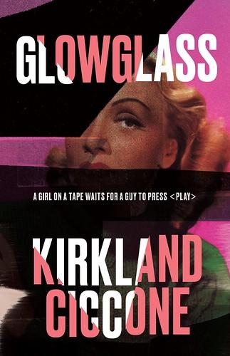 Kirkland Ciccone, Glowglass