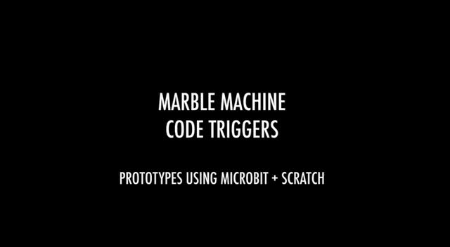 MARBLE MACHINE CODE TRIGGERS