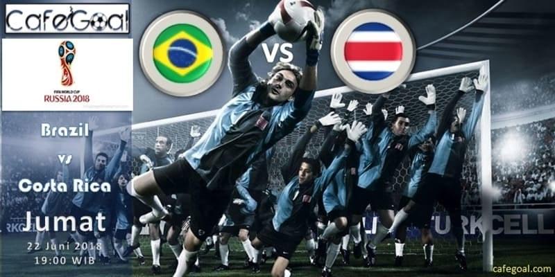 Prediksi Bola Brasil vs Kosta Rika, Hari Jumat 22 June 2018 – Piala Dunia