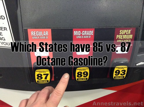 Which states have 85 vs. 87 octane gasoline?