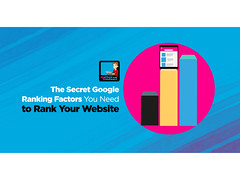 The Secret Google Ranking Factors You Need To Rank Your Website