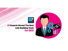 29 Experts Reveal The Best Link Building Tools For SEO