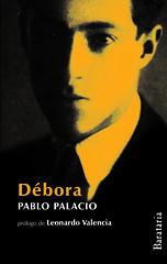 Pablo Palacio, Débora