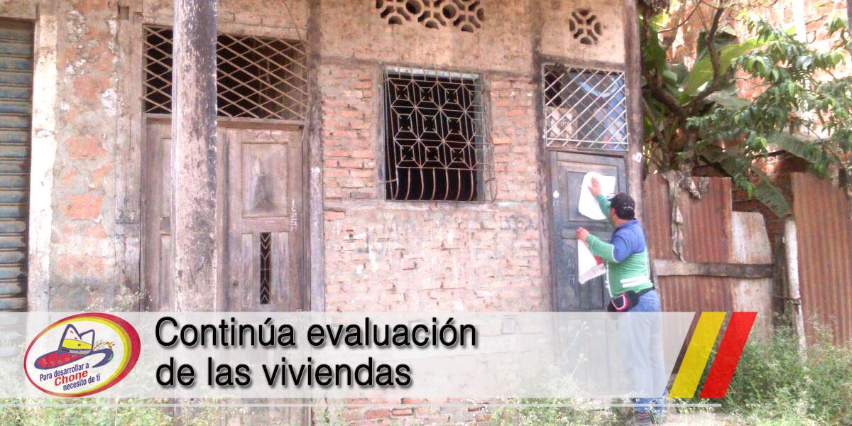 Continúa evaluación de las viviendas