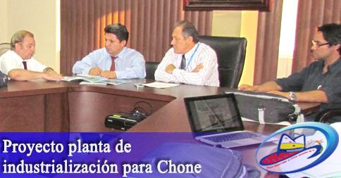 Proyecto planta de industrialización para Chone