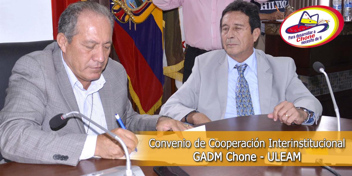Convenio de Cooperación Interinstitucional GADM Chone - ULEAM