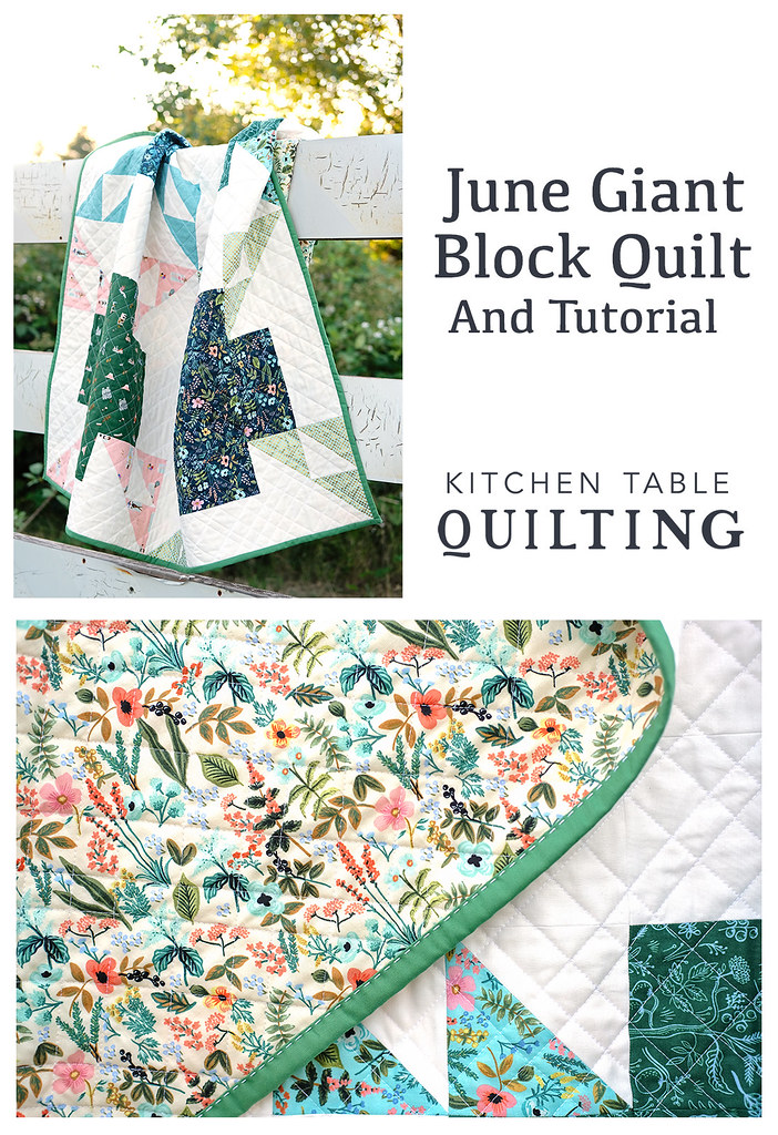 June Giant Block Tutorial - Part of the Giant Block Tutorial Series at Kitchen Table Quilting