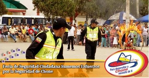 Feria de Seguridad Ciudadana Sumemos Esfuerzos por la Seguridad de Chone