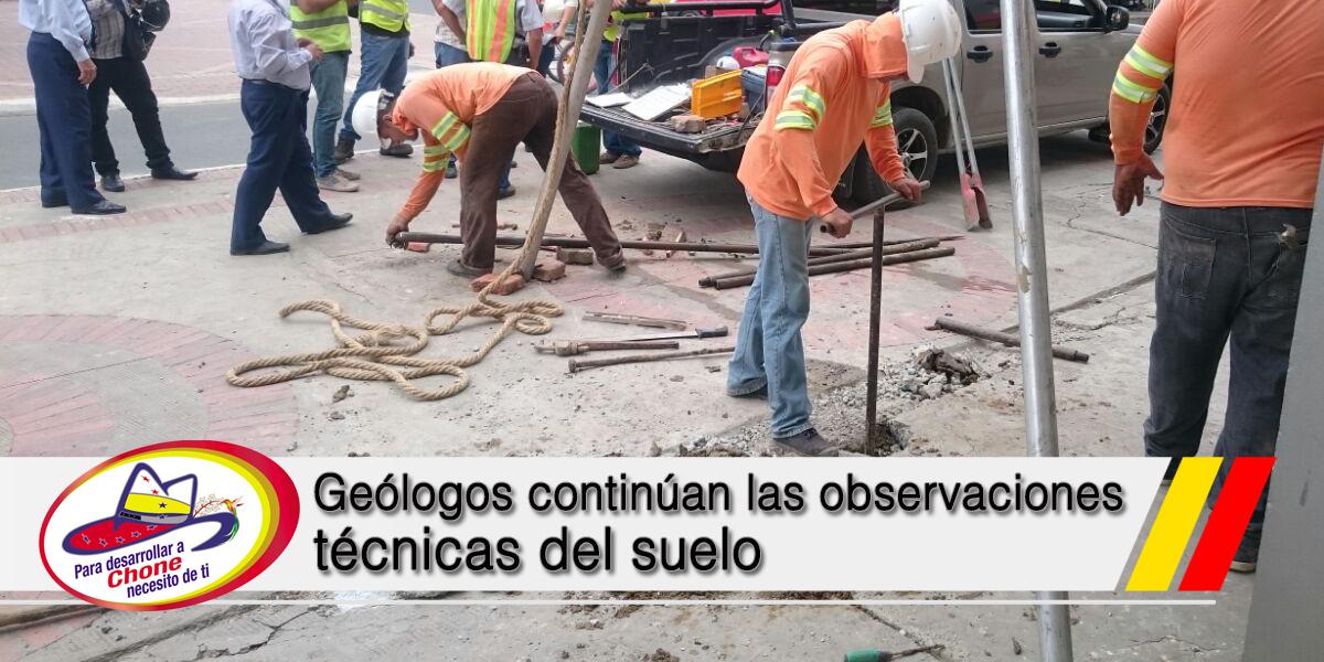 Geólogos continúan las observaciones técnicas del suelo