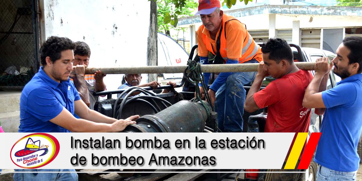 Instalan bomba en la estación de bombeo Amazonas