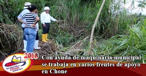 Con ayuda de maquinaria municipal se trabaja en varios frentes de apoyo en Chone