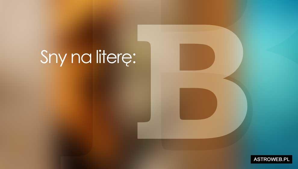 Sennik: litera B