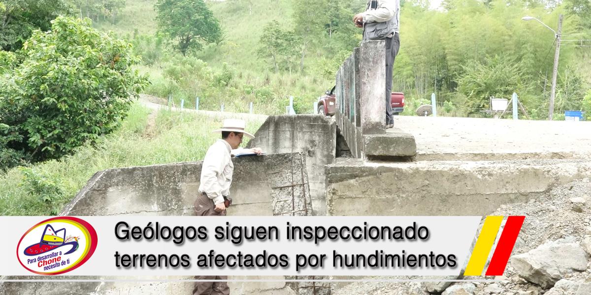 Geólogos siguen inspeccionado terrenos afectados por hundimientos