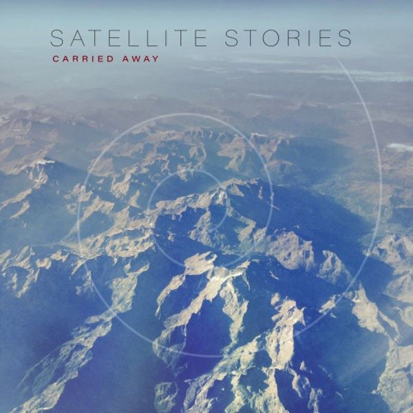 Satellite Stories - Carried Away