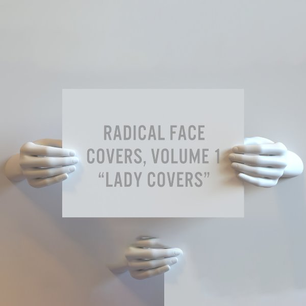 Radical Face - Covers, Volume 1 Lady Covers