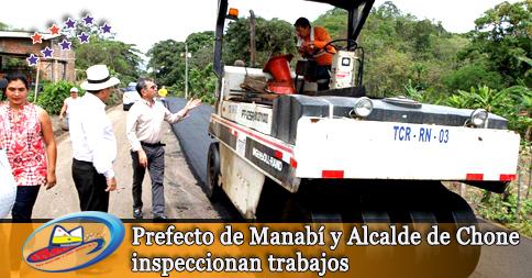 Prefecto de Manabí y Alcalde de Chone inspeccionan trabajos