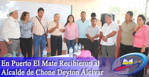 En Puerto El Mate Recibieron al Alcalde de Chone Deyton Alcívar