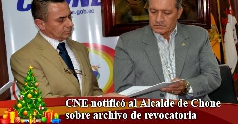 CNE notificó al Alcalde de Chone sobre archivo de revocatoria