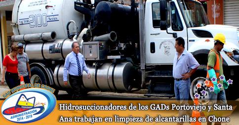 Hidrosuccionadores de los GADs Portoviejo y Santa Ana trabajan en limpieza de alcantarillas en Chone