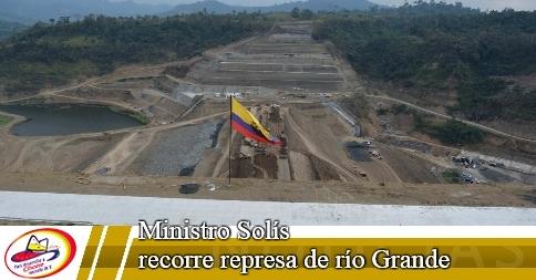 Ministro Solís recorre represa de Río Grande