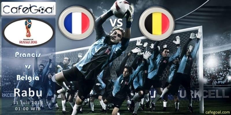 Prediksi Bola France vs Belgium, hari Rabu, 11 Juli 2018 – Piala Dunia