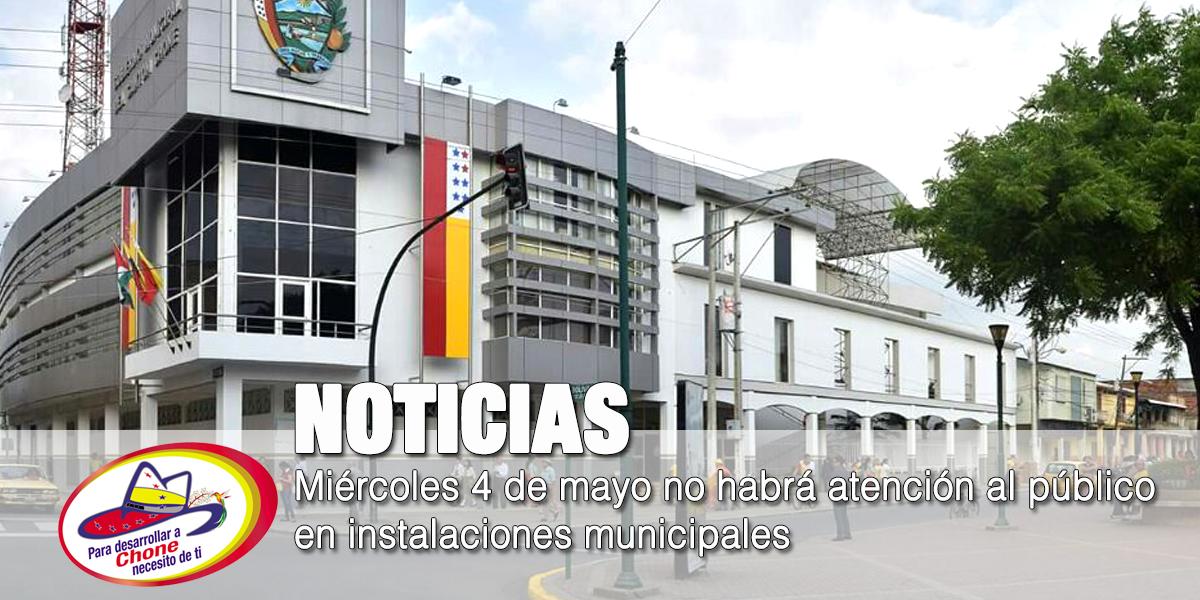 Miércoles 4 de mayo no habrá atención al público en instalaciones municipales