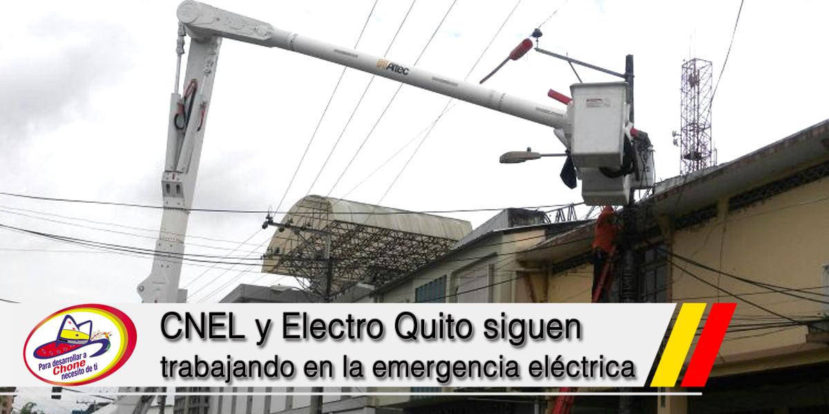 CNEL y Electro Quito siguen trabajando en la emergencia eléctrica