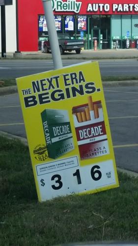Decade Cigarettes Sign