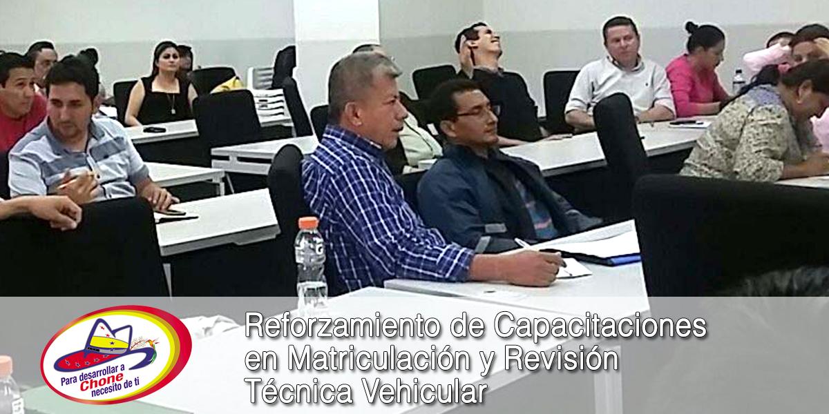 Reforzamiento de Capacitaciones en Matriculación y Revisión Técnica Vehicular