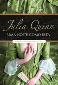 Uma Noite como Esta - Quarteto Smythe-Smith #2 - Julia Quinn