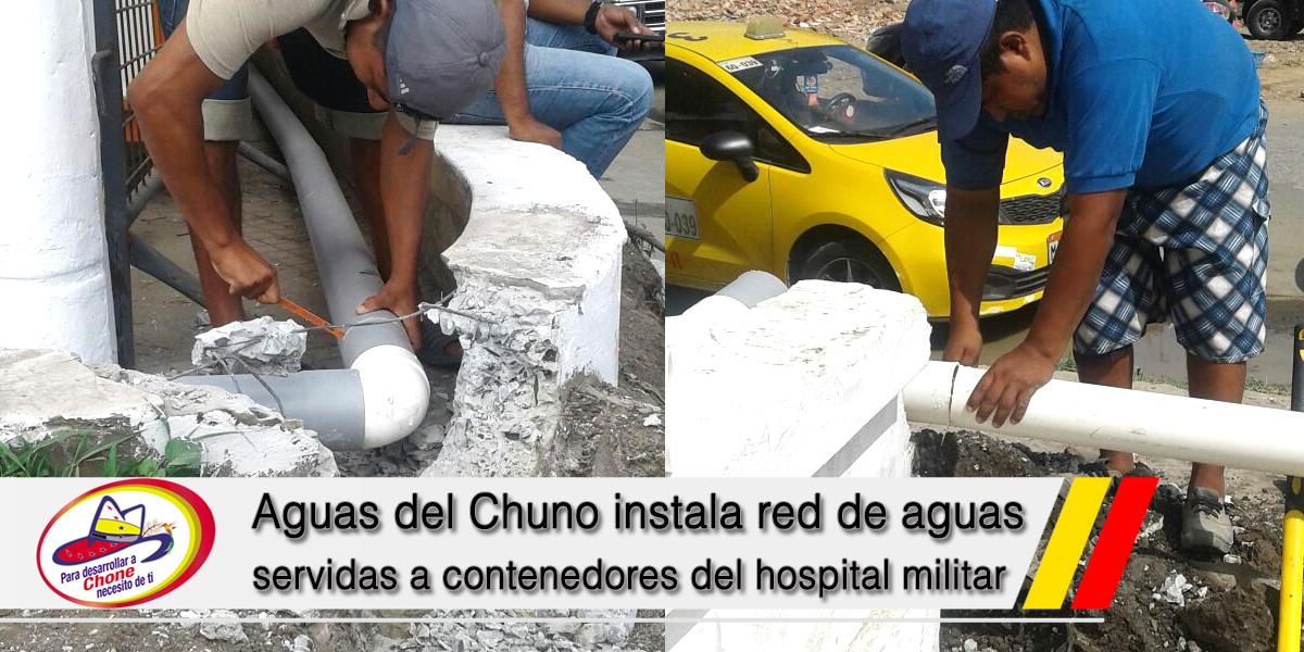 Aguas del Chuno instala red de aguas servidas a contenedores del hospital militar