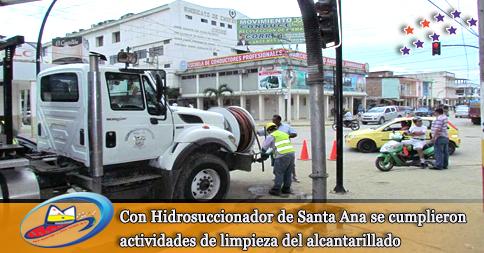 Con Hidrosuccionador de Santa Ana se cumplieron actividades de limpieza del alcantarillado