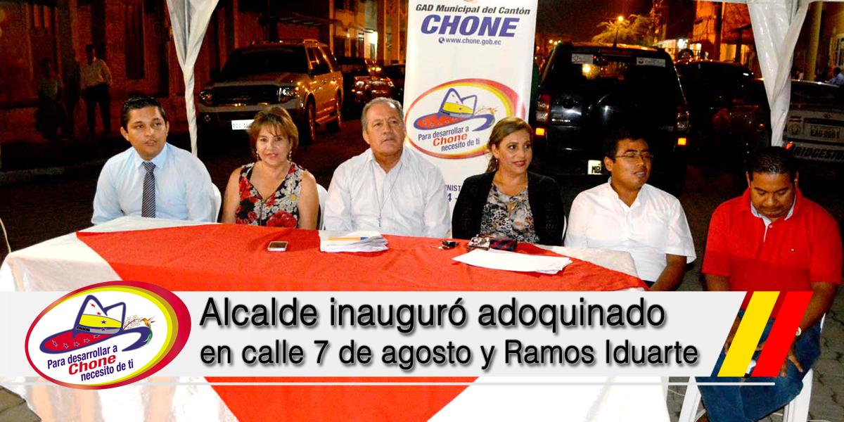 Alcalde inauguró adoquinado en calle 7 de agosto y Ramos Iduarte