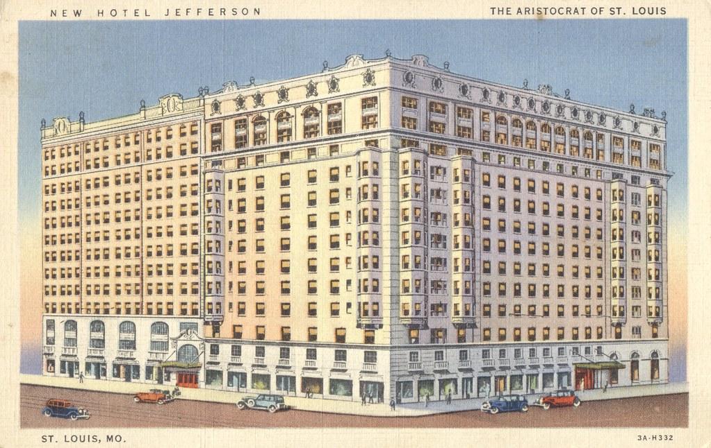 Hotel Jefferson - St. Louis, Missouri