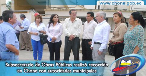 Subsecretario de Obras Públicas realizó recorrido en Chone con autoridades municipales