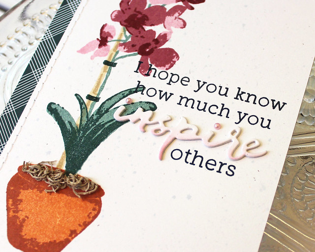LizzieJones_PapertreyInk_July 2018_OrchidExpressions_WordsToLiveBy_YouInspireOthersCard3