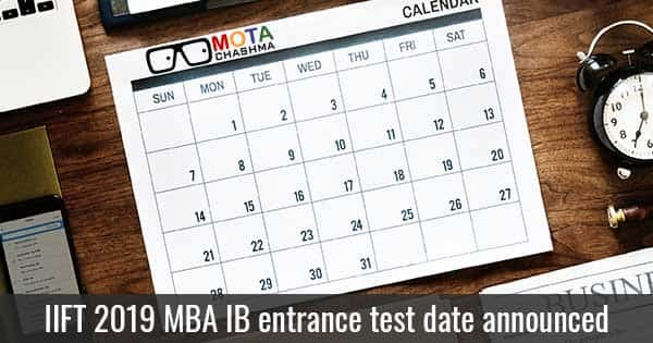 iift mba ib entrance test date announced