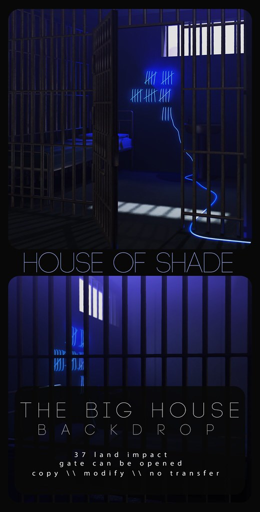 House Of Shade – The Big House