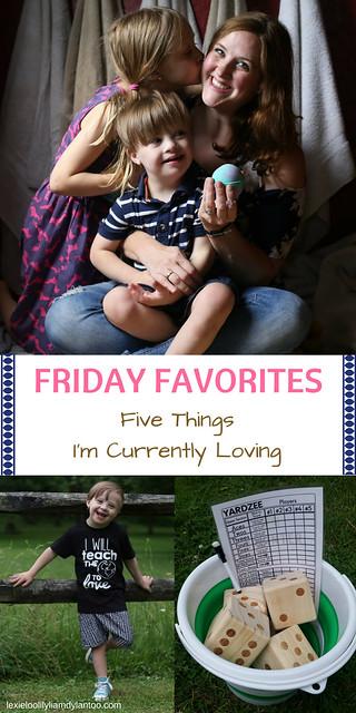 Friday Favorites: Five Things I'm Currently Loving #momlife #momblogger #motherhood #yardzee #backyardgames #kidsfashion