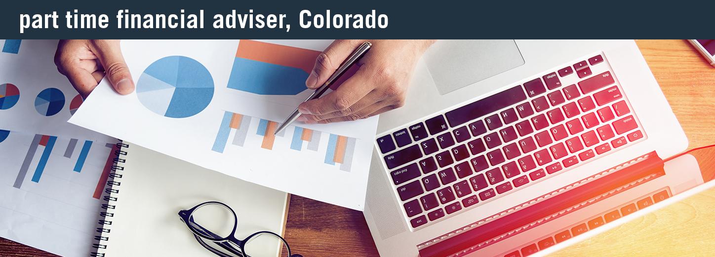 part time financial adviser colorado