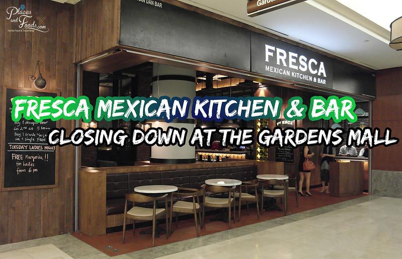 fresca gardens closed down