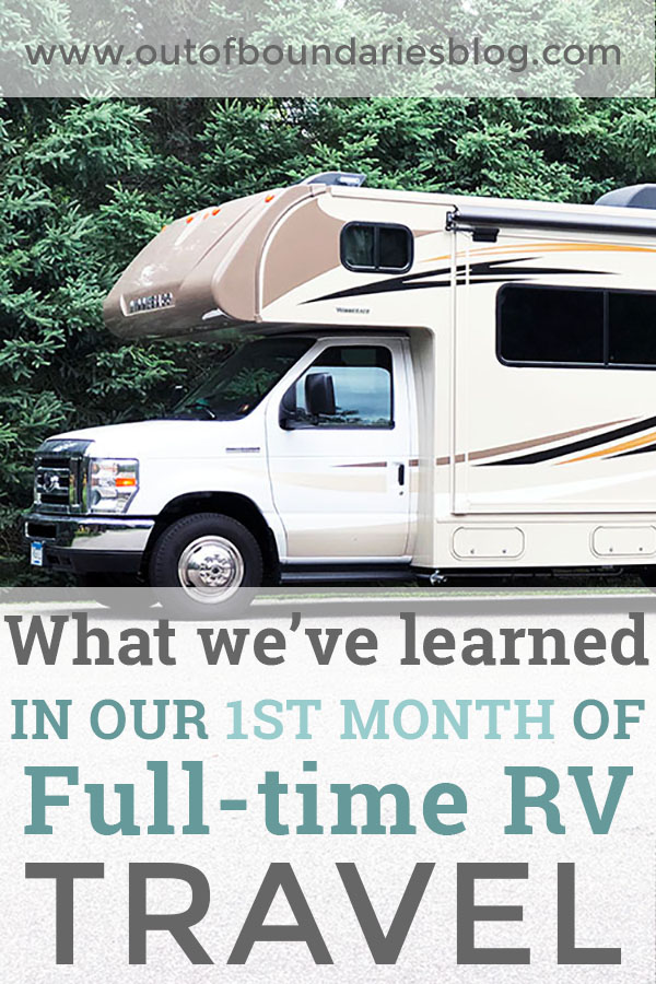 What we've learned in our FIRST month of full-time RV travel as a family of four -- the good, the bad and the ugly. #fulltimeRVers #fulltimetravel #familytravel #fulltimefamilies #RVtravel