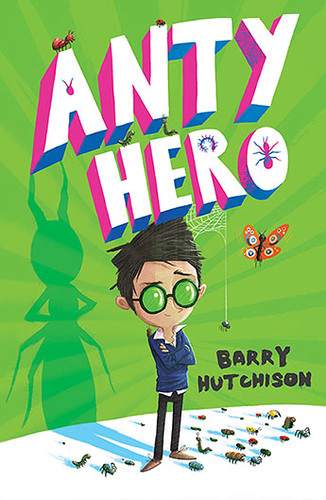 Barry Hutchison, Anty Hero