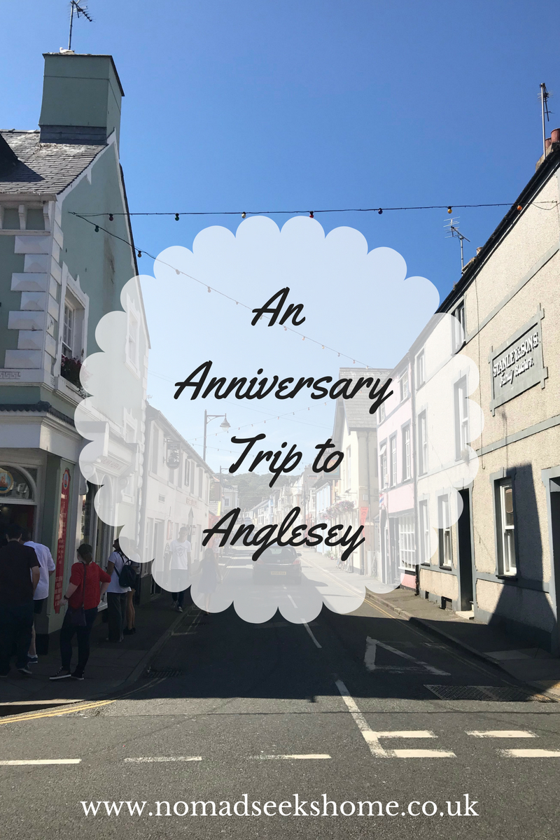 An Anniversary Trip to Anglesey