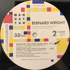 BERNARD WRIGHT:WHO DO YOU LOVE(LABEL SIDE-B)