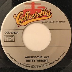 BETTY WRIGHT:WHERE IS THE LOVE(LABEL SIDE-A)