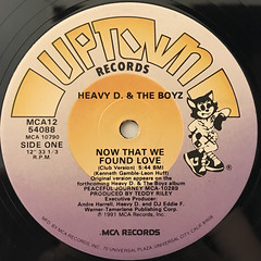 HEAVY D. & THE BOYZ:NOW THAT WE FOUND LOVE(LABEL SIDE-A)