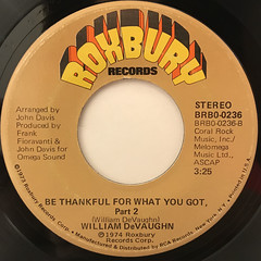 WILLIAM DEVAUGHN:BE THANKFUL FOR WHAT YOU GOT(LABEL SIDE-B)
